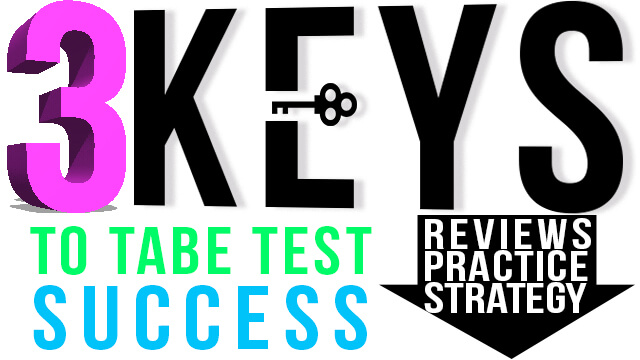 3 Keys to TABE Test Success