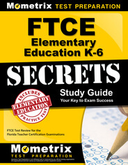 FTCE Elementary Education K-6 Study Guide