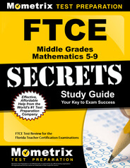 FTCE Middle Grades Mathematics 5-9 Study Guide