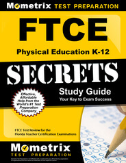 FTCE Physical Education K-12 Study Guide