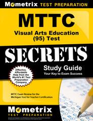 MTTC Visual Arts Education Study Guide
