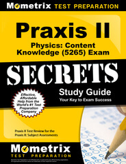 Praxis II Physics: Content Knowledge Study Guide