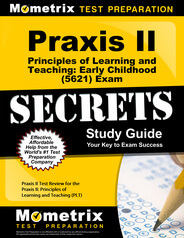 Praxis II Principles of Learning and Teaching: Early Childhood Study Guide