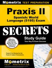 Praxis Spanish: World Language (5195) Study Guide