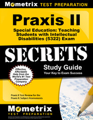 Praxis II Special Education: Teaching Students with Intellectual Disabilities Study Guide