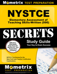 NYSTCE Elementary Assessment of Teaching Skills-Written Study Guide