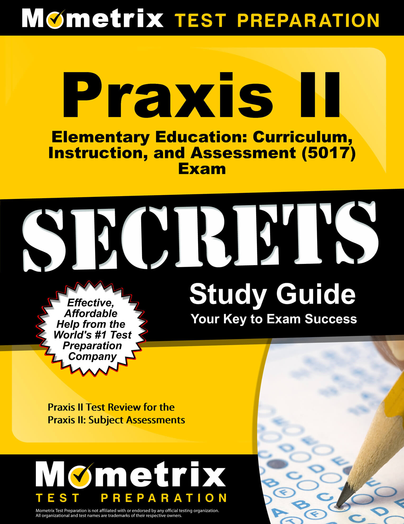 Praxis II Elementary Education: Curriculum, Instruction, and Assessment Study Guide
