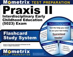 Praxis II Interdisciplinary Early Childhood Education Flashcards