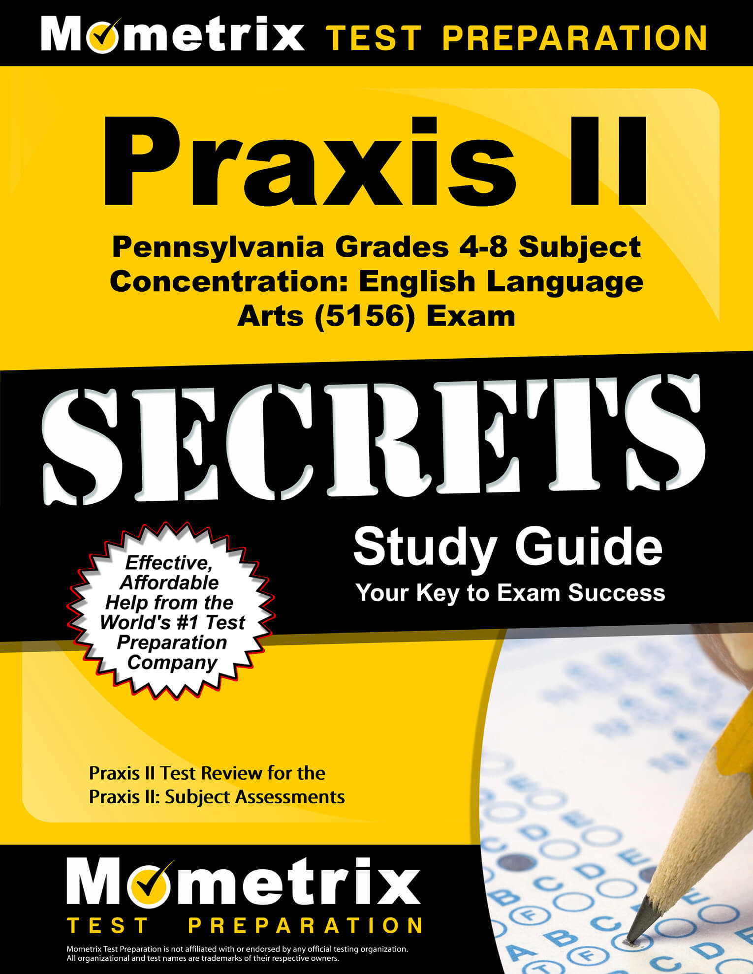 Praxis II Pennsylvania Grades 4-8 Subject Concentration: English Language Arts Study Guide