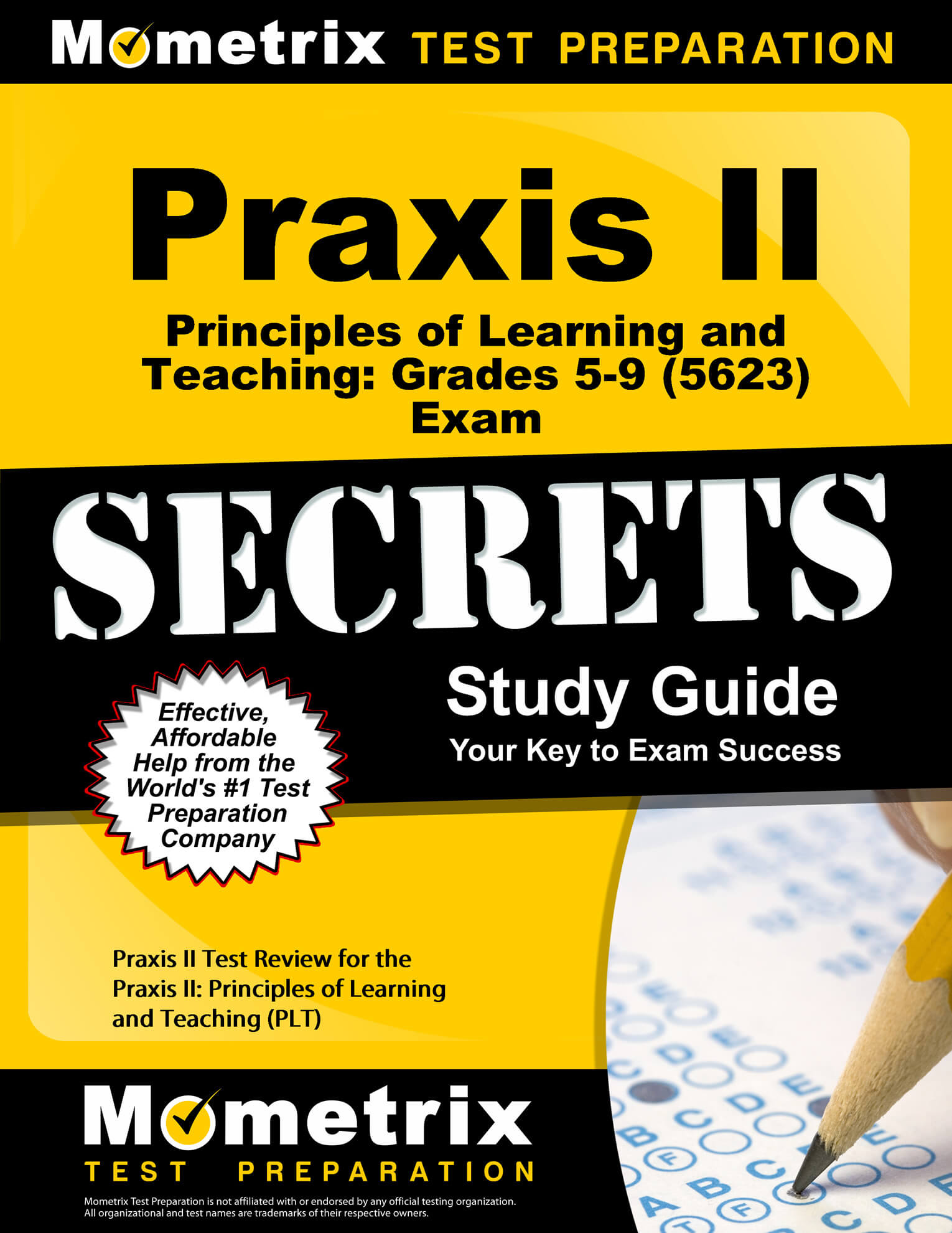 Praxis II Principles of Learning and Teaching: Grades 5–9 Study Guide