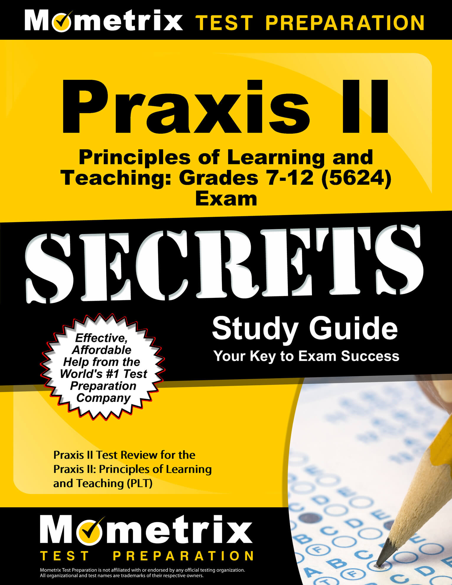 Praxis II Principles of Learning and Teaching: Grades 7–12 Study Guide