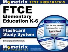 FTCE Elementary Education K-6 Flashcards