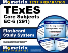 TExES Core Subjects EC-6 Flashcards