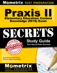 Praxis II Elementary Education: Content Knowledge Study Guide