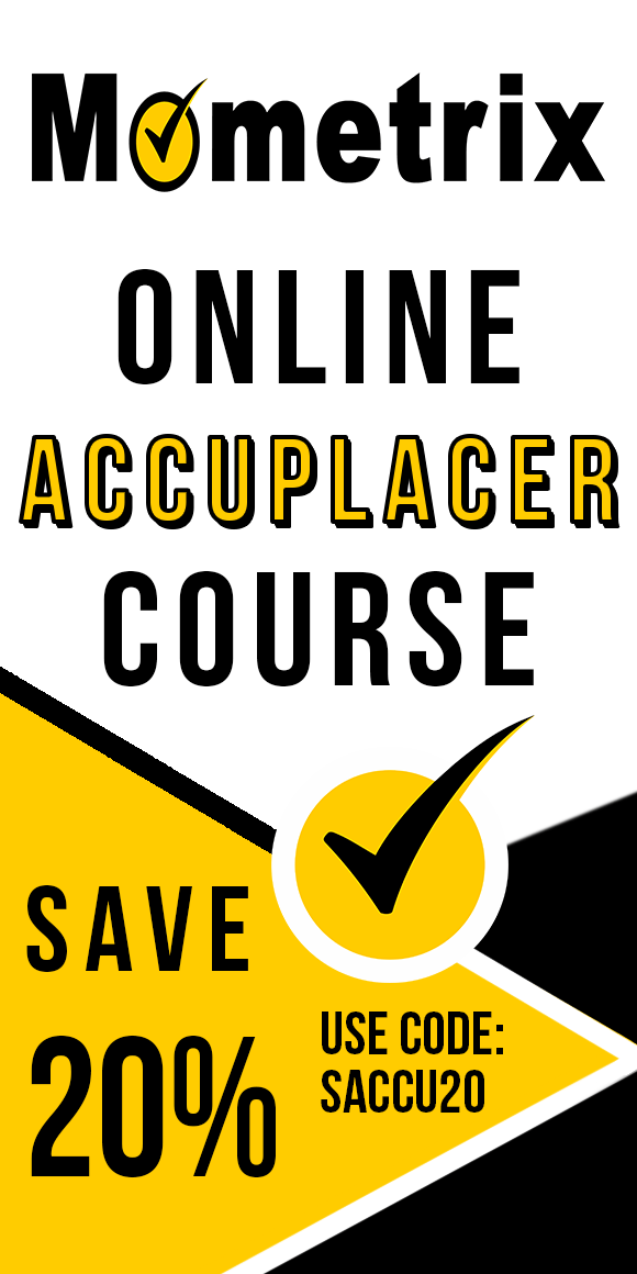 Click here for 20% off of Mometrix ACCUPLACER online course. Use code: SACCU20