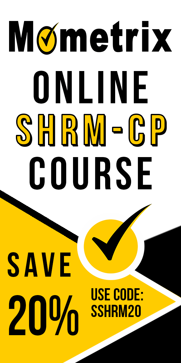 Click here for 20% off of Mometrix SHRM-CP online course. Use code: SSHRM20