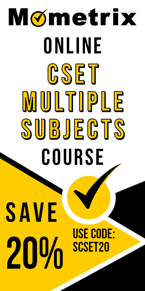Click here for 20% off of Mometrix CSET Multiple Subjects online course. Use code: SCSET20