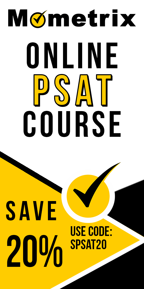 Click here for 20% off of Mometrix PSAT online course. Use code: SPSAT20