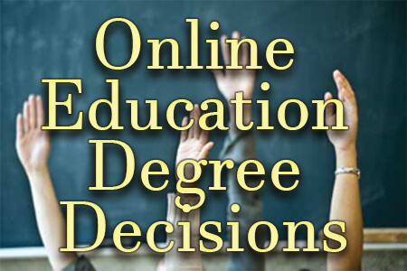Online Education Degree Decisions