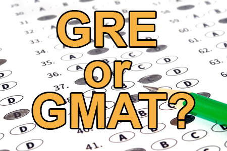 GRE or GMAT?