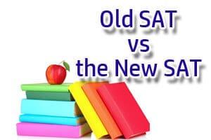 Old SAT vs the New SAT