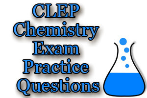 CLEP Chemistry Exam Practice Questions (Video)