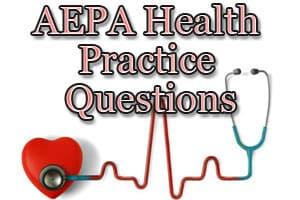 AEPA Health (18) Practice Questions