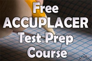 Free ACCUPLACER Test Prep Course