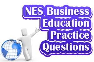 NES Business Education Practice Questions