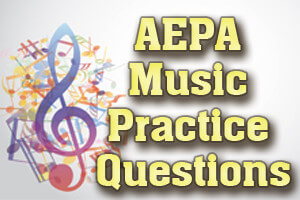 AEPA Music Practice Questions