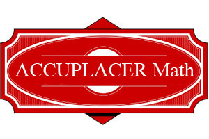 ACCUPLACER Math Study Pack