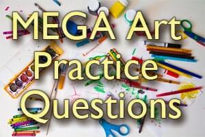 MEGA Art Practice Questions