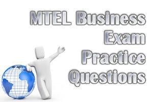 MTEL Business Exam Practice Questions
