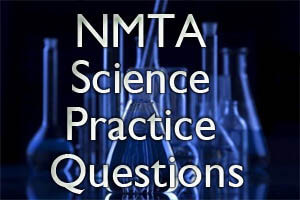 NMTA Science Practice Questions