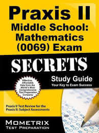 Praxis II Middle School Mathematics  Exam Practice Questions Study Guide