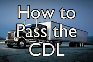 How to Pass the CDL