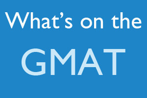 What's on the GMAT? [Infographic]