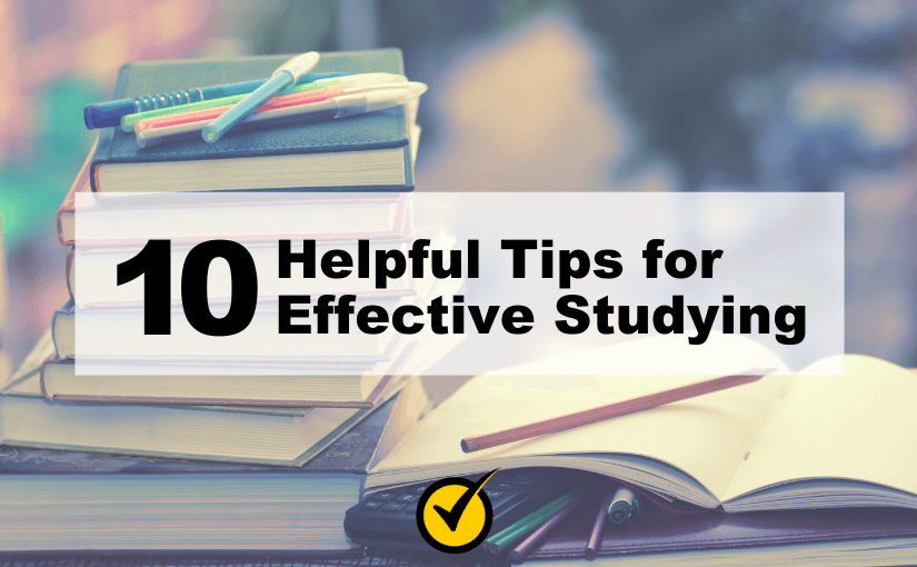 10 Helpful Tips for Effective Studying