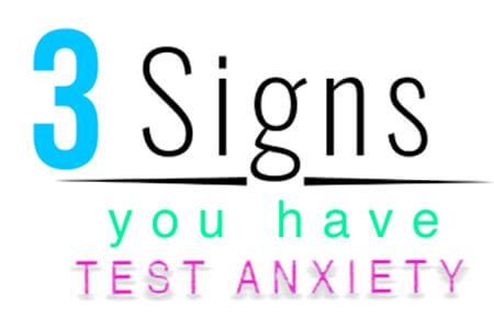 Test Anxiety and 3 Ways to Tell You Have Test Anxiety (Video)