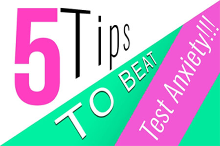 Test Anxiety and 5 Tips to Beat It [Video]