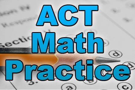 ACT Math Practice