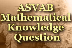 ASVAB Math Knowledge Practice Test 242005