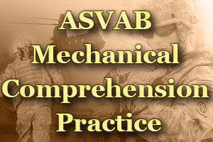 ASVAB Mechanical Comprehension Practice