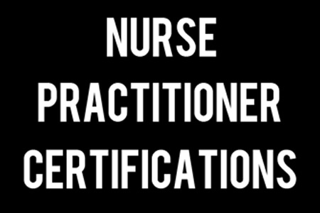 Nurse Practitioner Certification