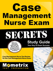 Case Management Nurse Exam Secrets Study Guide