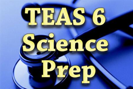 TEAS 6 Science Prep