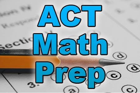 ACT Math Prep