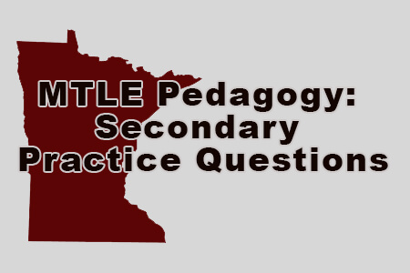 MTLE Pedagogy: Secondary Practice Questions
