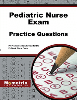 Pediatric Nurse Exam Practice Questions