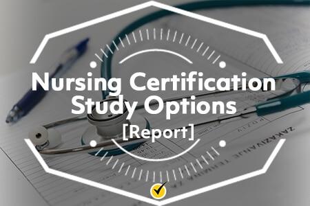 Nursing Certification Study Options (Report)